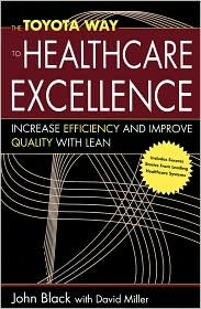 The Toyota Way to Healthcare Excellence
