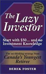 The Lazy Investor - Derek Foster